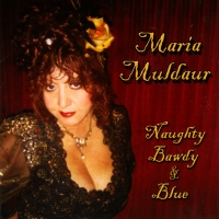 Maria Muldaur is Naughty, Bawdy & Blue on New CD out May 15