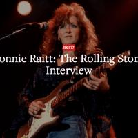 Bonnie Raitt: The Rolling Stone Interview